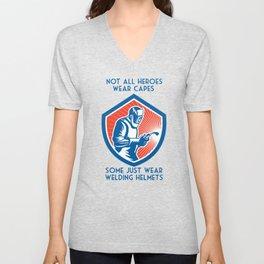 Not All Heroes Wear Capes Funny Welding Gift For Welder Unisex V-Neck