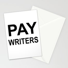 PAY WRITERS Stationery Cards
