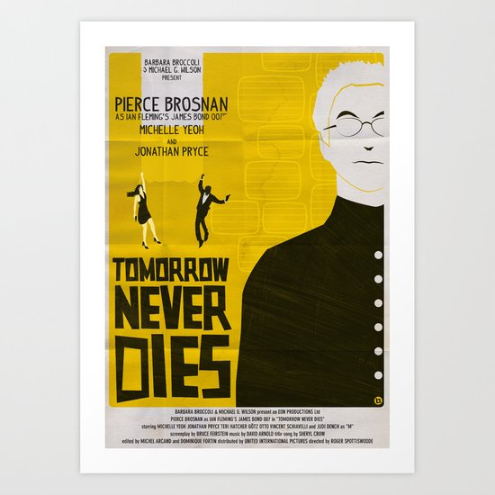 Tmorrow Never Dies Art Print