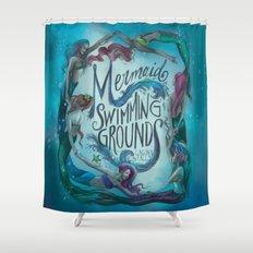 Mermaid Swimming Grounds Shower Curtain