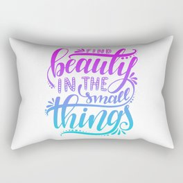 Beauty in The Small Things Rectangular Pillow