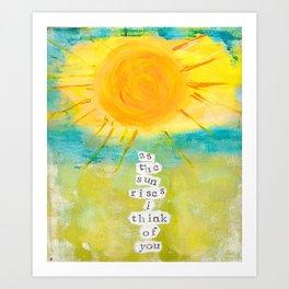 As the Sun Rises Art Print