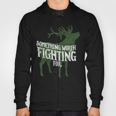 Something Worth Fighting For Hoody