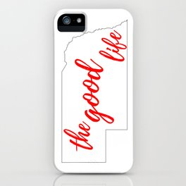 Nebraska - The Good Life - White and Red iPhone Case