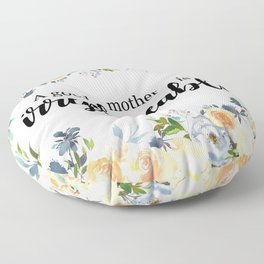 A good mother | Mother's day gift Floor Pillow