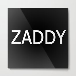 ZADDY Metal Print