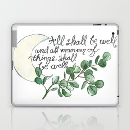 All Shall Be Well Laptop & iPad Skin