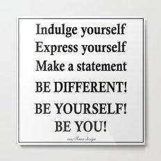 Express yourself! Metal Print