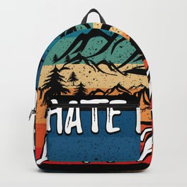 Hate People Love Nature Backpack