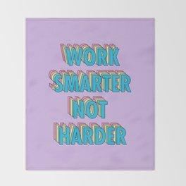 Work Smarter Not Harder - Typography Throw Blanket