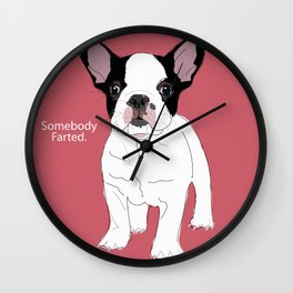 Somebody farted - Frenchie Wall Clock
