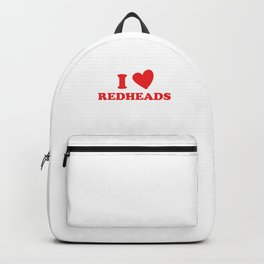I Love Redheads Red Hair Ginger Redheads Gift Backpack