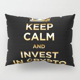Keep Calm and Invest Pillow Sham