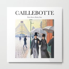 Caillebotte - Paris Street; Rainy Day Metal Print