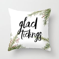 A glad tidings holiday Throw Pillow