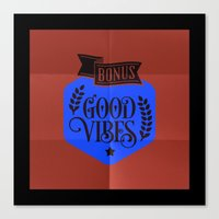 good vibes Canvas Prints featuring good vibes by manish mansinh