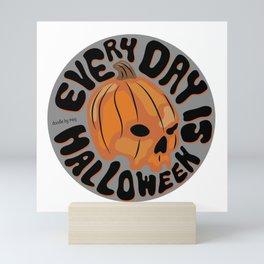 Every Day is Halloween Mini Art Print