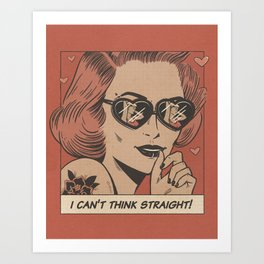 I can't think straight! Art Print