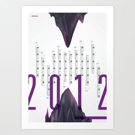 Twenty Twelve Art Print