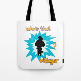 Who's That Villager? Tote Bag