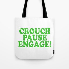 A Pause T-shirt Saying Crouch Touch Pause Engage Saying Adults Sex Sexual Intercourse Fuck Tote Bag