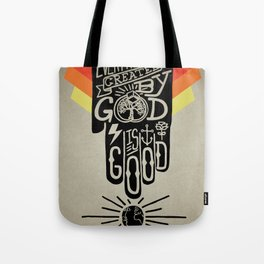 It's Good Tote Bag