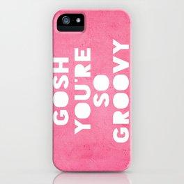 Gosh (Groovy) iPhone Case