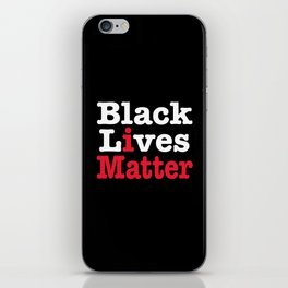 BLACK LIVES MATTER (inverse version) iPhone Skin