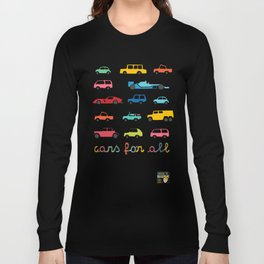 Cars for all Long Sleeve T-shirt