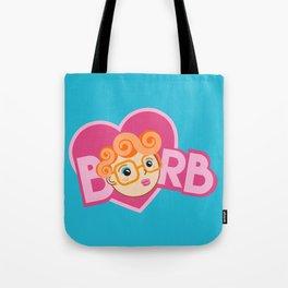 Barb Is My Valentine Tote Bag