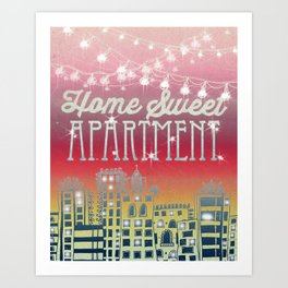 Home Sweet Apartment - Sunset Version Art Print