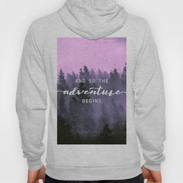 And So The Adventure Begins Pink Forest Hoody