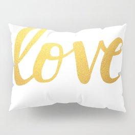 Love Gold Pillow Sham