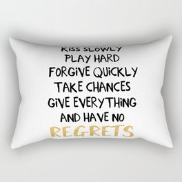HAVE NO REGRETS life quote Rectangular Pillow