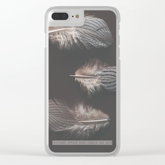 feathers appear when angels are near Clear iPhone Case