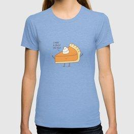 A pie's crush T-shirt