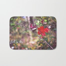 Fall in love (with words printed) Bath Mat