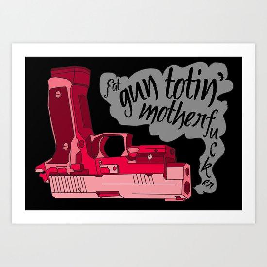 Gun Totin' Art Print