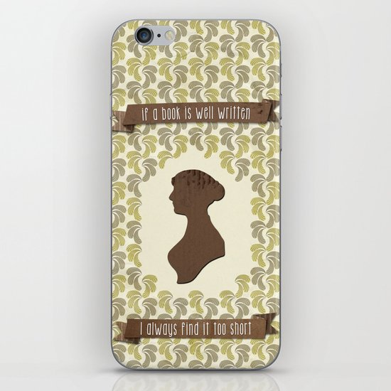 I always find Austen too short iPhone & iPod Skin