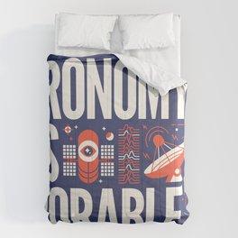 ASTRONOMY IS ... Comforters