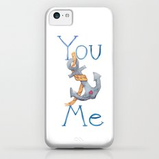 You Anchor Me Slim Case iPhone 5c