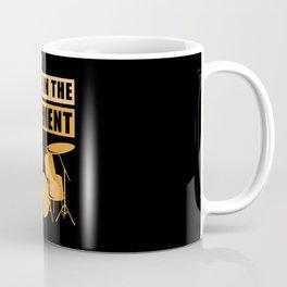 Drummer | I'll Be In The Basement | Drumming Gift Coffee Mug
