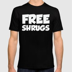 Free Shrugs Funny Quote Black Mens Fitted Tee MEDIUM
