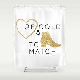 Heart of Gold & Boots to Match Shower Curtain