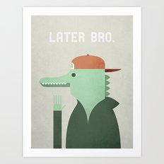 Later Gator Art Print