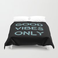 good vibes only Duvet Covers featuring Good Vibes Only by Ink and Paint Studio