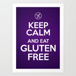 Keep calm and eat gluten free Art Print