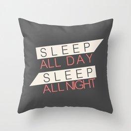Sleep All Day Everyday Throw Pillow
