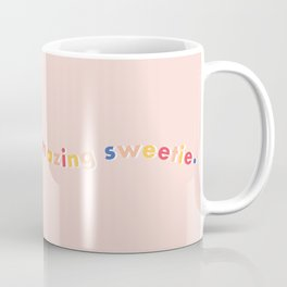 You're Doing Amazing Sweetie - Pink Coffee Mug