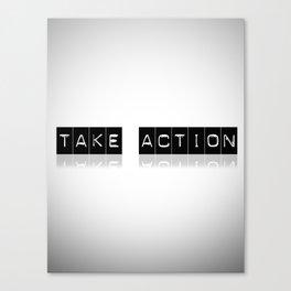 Take Action Canvas Print